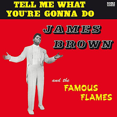 JAMES BROWN LP Tell Me What You're Gonna Do