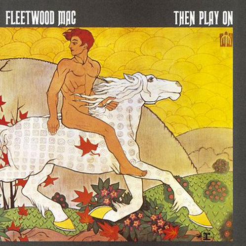 FLEETWOOD MAC LP Then Play On (Gatefold)