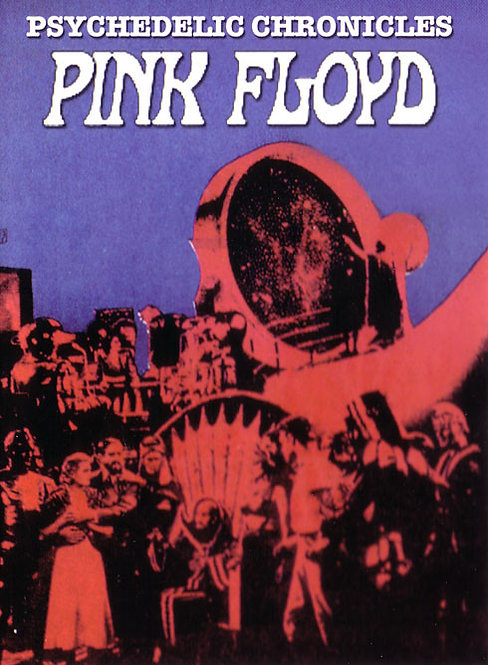 PINK FLOYD DVD Psychedelic Chronicles (Digipack)