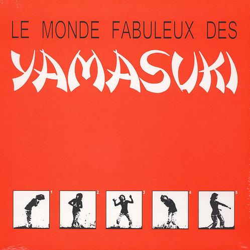 YAMASUKI LP Le Monde Fabuleux Des Yamasuki