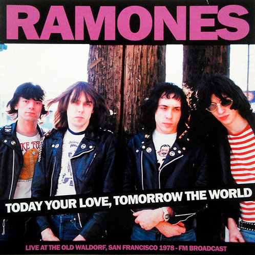 RAMONES LP Today Your Love, Tomorrow The World