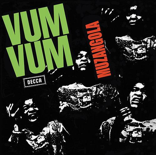 """VUM-VUM 7"""" Muzangola"""