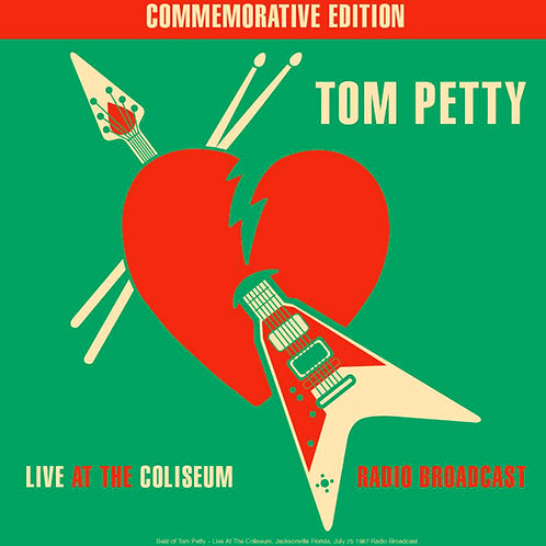 TOM PETTY LP Live At The Coliseum: Radio Broadcast