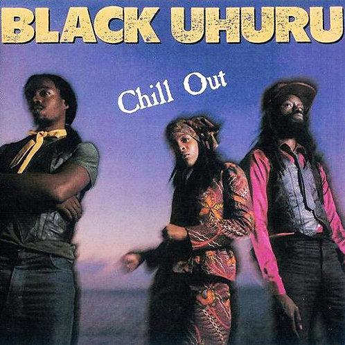 BLACK UHURU CD Chill Out