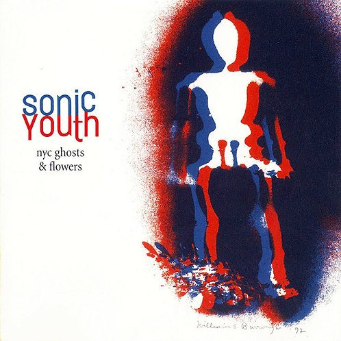 SONIC YOUTH LP NYC Ghosts & Flowers