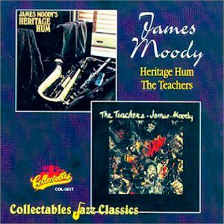 JAMES MOODY CD Heritage Hum / The Teachers
