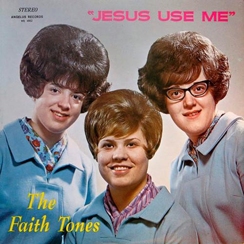 The-Faith-Tones-Jesus-Use-014.jpg