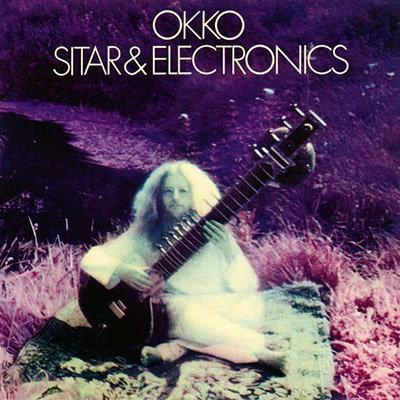 OKKO CD Sitar & Electronics