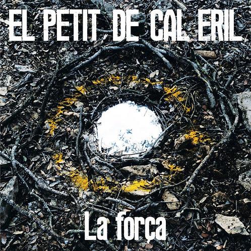 EL PETIT DE CAL ERIL LP La Força (Cream Coloured Vinyl)