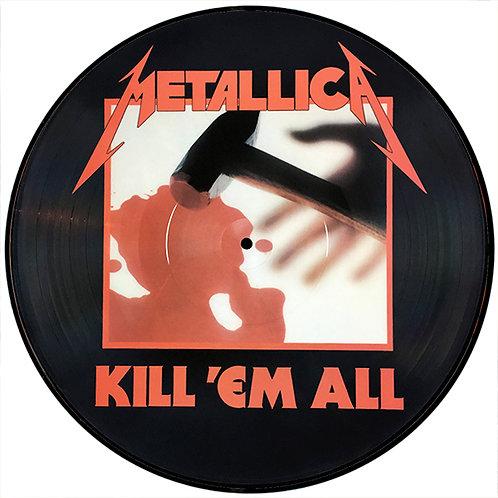 METALLICA LP Kill' Em All (Picture Disc)