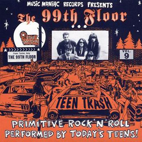 THE 99TH FLOOR CD Teen Trash Volume 9 (Italy)