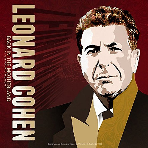 LEONARD COHEN LP Back In The Motherland: The 1988 Toronto Broadcast