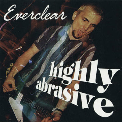 EVERCLEAR CD Highly Abrasive (Rare Live 1996)