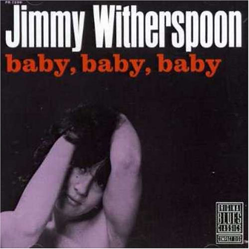 JIMMY WITHERSPOON CD Baby, Baby, Baby