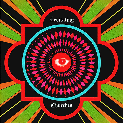 LEVITATING CHURCHES LP Levitating Churches (Psychedelic doom garage rock)