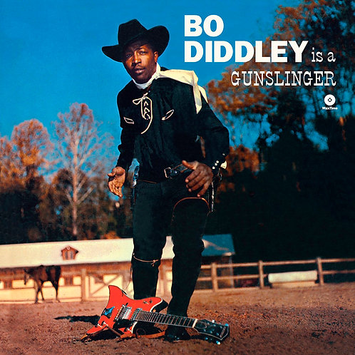 BO DIDDLEY LP Is A Gunslinger (180 gram)