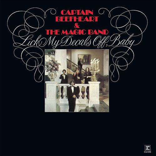 CAPTAIN BEEFHEART & HIS MAGIC BAND LP Lick My Decals Off, Baby