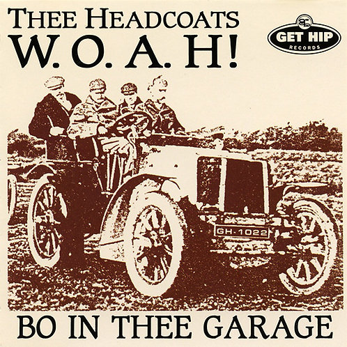 THEE HEADCOATS LP W.O.A.H! - Bo In Thee Garage (Coloured Vinyl)
