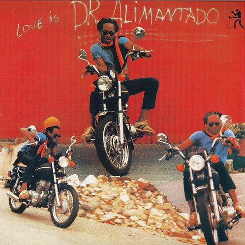 DR. ALIMANTADO LP Love Is