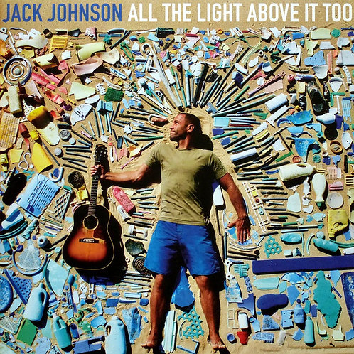 JACK JOHNSON LP All The Light Above It Too