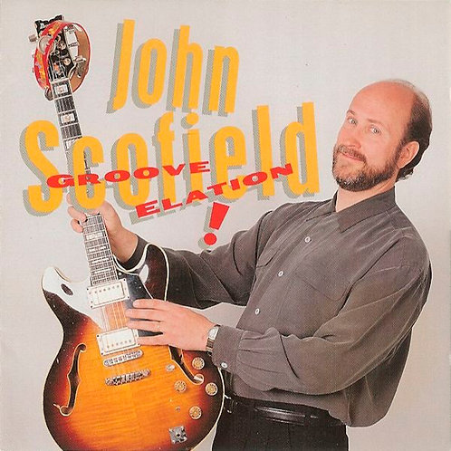 JOHN SCOFIELD CD Groove Elation