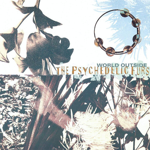 THE PSYCHEDELIC FURS LP World Outside