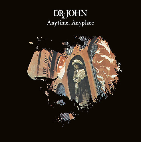 DR. JOHN LP Anytime, Anyplace