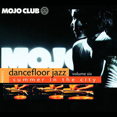 VARIOS LP Mojo Club Presents Dancefloor Jazz - Volume Six (Summer In The City)