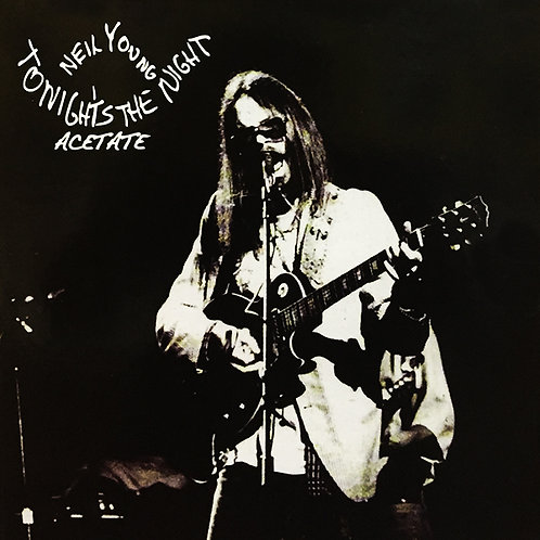 NEIL YOUNG LP Tonight's The Night Acetate