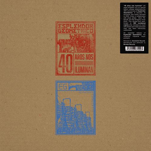 ESPLENDOR GEOMETRICO 2xLP 40 Años Nos Iluminan (Edición Numerada 500 copias)