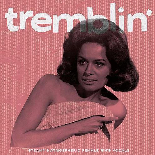 VARIOS LP Tremblin' (Steamy Female R&B Vocals)