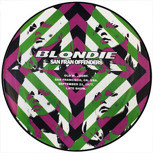 BLONDIE LP San Fran Offenders (Picture Disc)