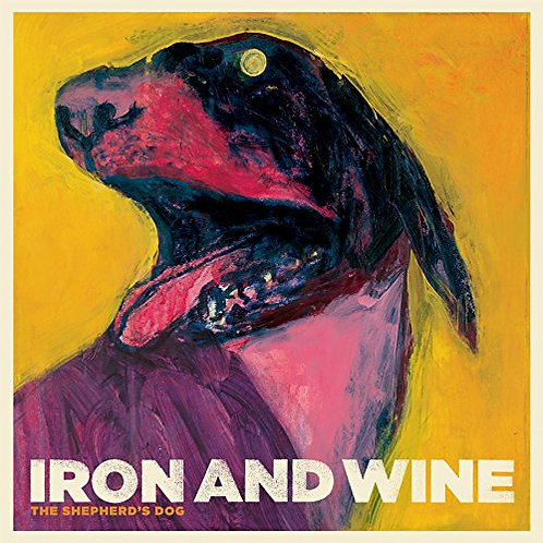 IRON AND WINE LP The Shepherd's Dog