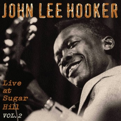 JOHN LEE HOOKER CD Live At Sugar Hill Vol. 2