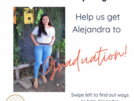 Help us get Alejandra to Graduation!