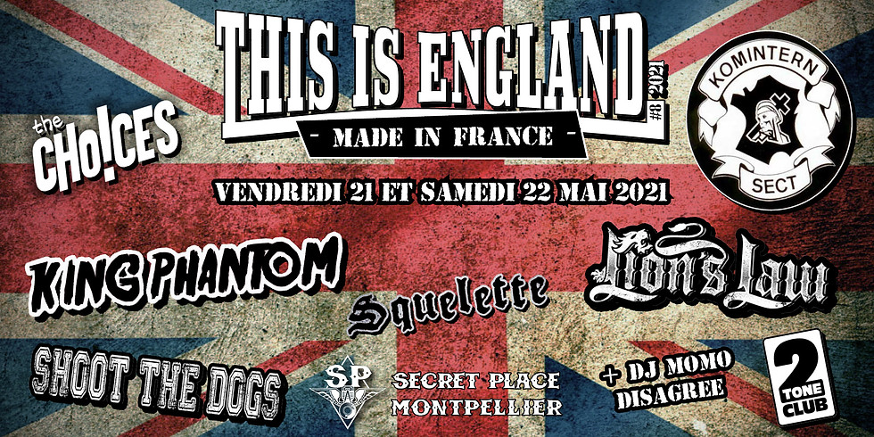 THIS IS ENGLAND #8 MADE IN FRANCE - 22 MAI 2021