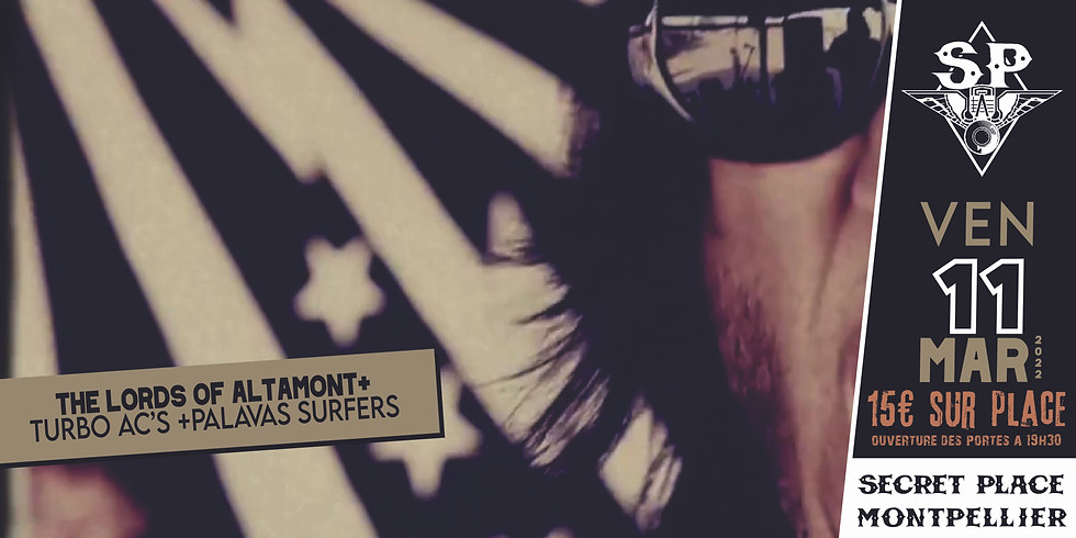 THE LORDS OF ALTAMONT + PALAVAS SURFERS