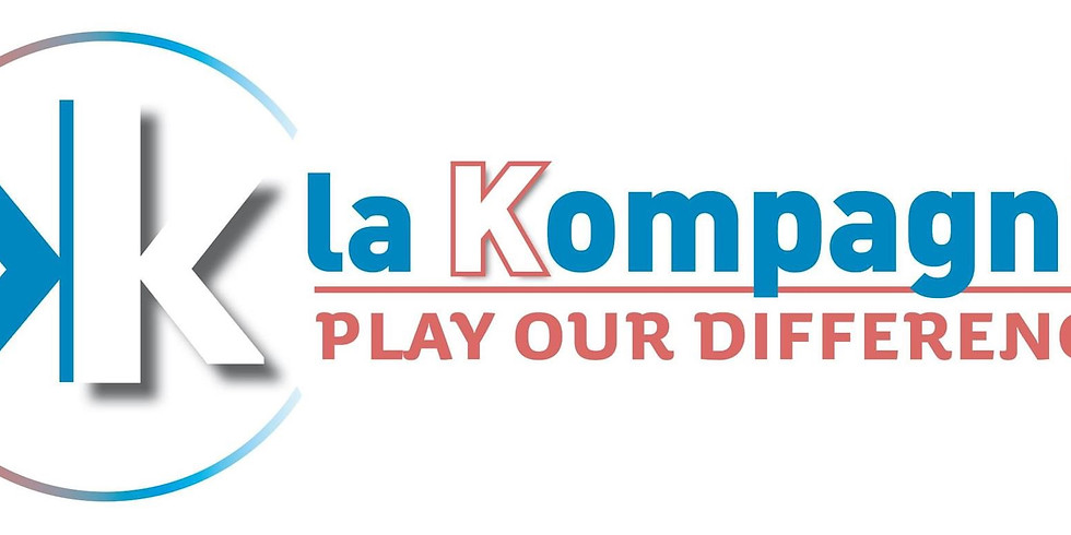"""LA KOMPAGNIE """"Play our differences """""""