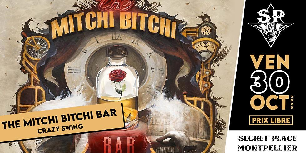 THE MITCHI BITCHI BAR
