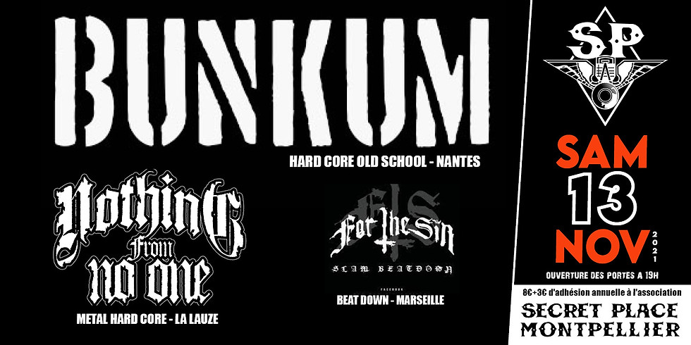 BUNKUM + NOTHING FROM NO ONE + FOR THE SIN