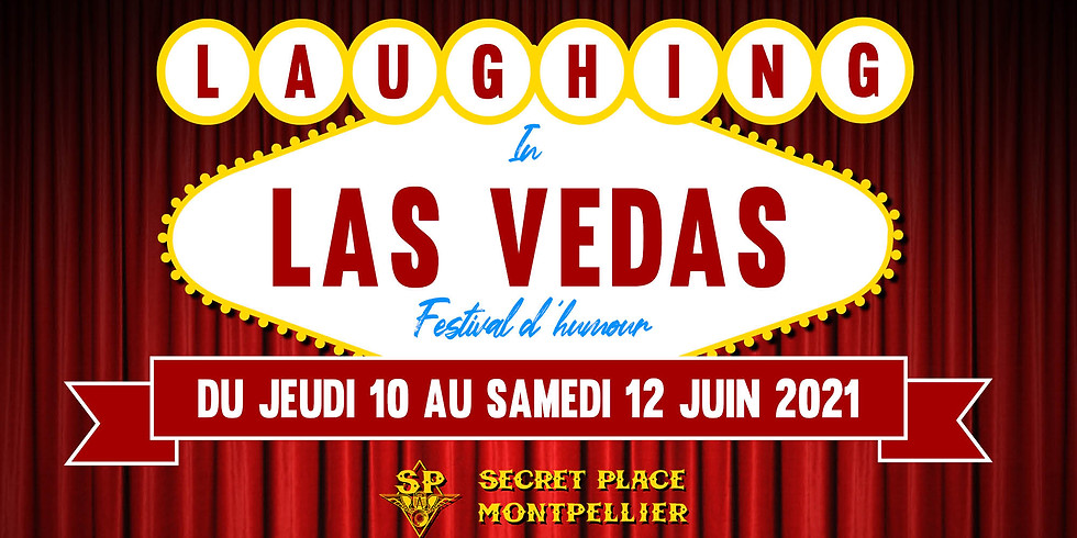 LAUGHING IN LAS VÉDAS - JOUR 3
