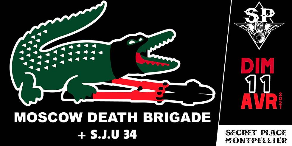 MOSCOW DEATH BRIGADE + S.J.U 34 - CONCERT ANNULÉ