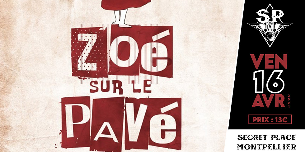 ZOÉ SUR LE PAVÉ