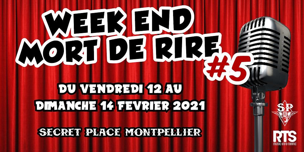 WEEK-END MORT DE RIRE #5 - JOUR 1