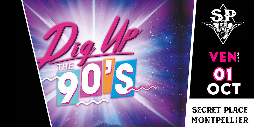 DIG UP THE 90'S