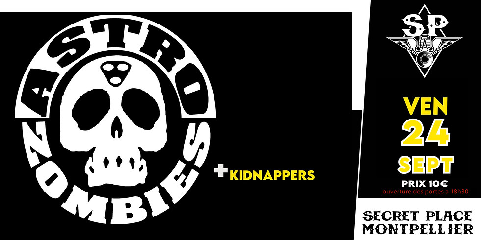 ASTRO ZOMBIES + KIDNAPPERS