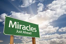 Miracles Just Ahead Sign