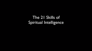 The 21 Skills of Spiritual Intelligence