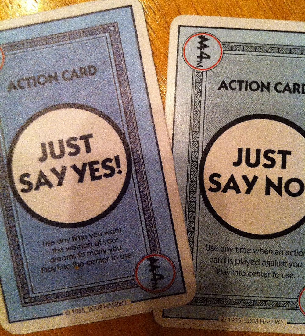 """monopoly deal """"ust say no"""" card and photoshopped """"just say yes"""" cardj"""