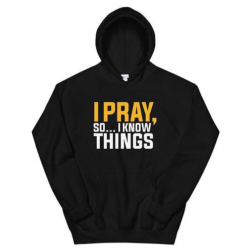 I Pray Limited Edition Hoodie
